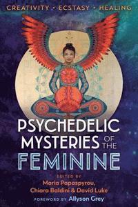 bokomslag Psychedelic Mysteries of the Feminine