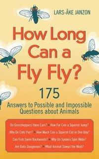 bokomslag How Long Can a Fly Fly?