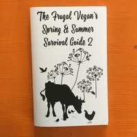 bokomslag The Frugal Vegan's Spring & Summer Survival Guide 2