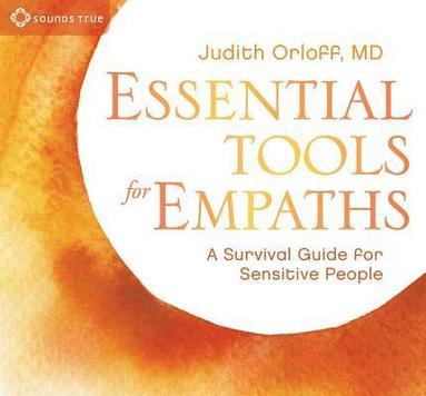 bokomslag Essential tools for empaths - a survival guide for sensitive people