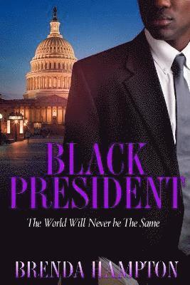 bokomslag Black president - the world will never be the same