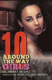 bokomslag Around The Way Girls 10