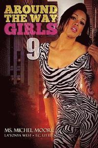 bokomslag Around The Way Girls 9