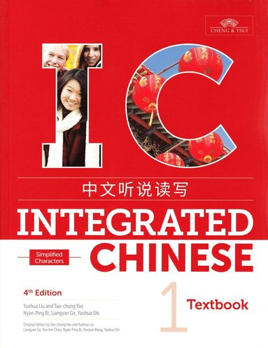 bokomslag Integrated Chinese Level 1 - Textbook (Simplified characters)