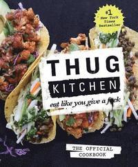 bokomslag Thug kitchen the official cookbook