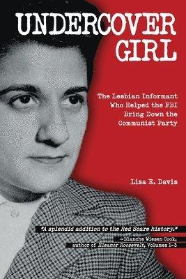bokomslag Undercover girl - j. edgar hoovers war against communism and the informant
