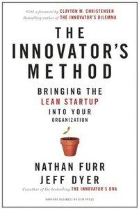 bokomslag The Innovator's Method
