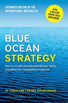 bokomslag Blue Ocean Strategy, Expanded Edition