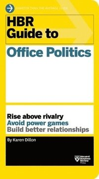 bokomslag HBR Guide to Office Politics (HBR Guide Series)