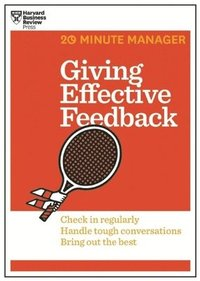 bokomslag Giving effective feedback (hbr 20-minute manager series)
