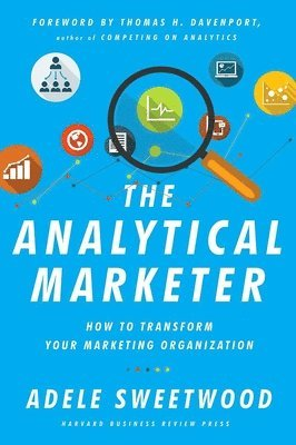 bokomslag The Analytical Marketer