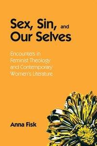 bokomslag Sex, Sin, and Our Selves