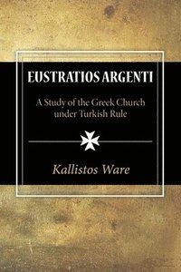 bokomslag Eustratios Argenti