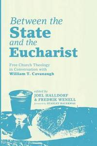 bokomslag Between the State and the Eucharist