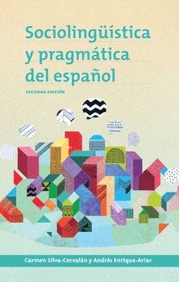 bokomslag Sociolinguistica y pragmatica del espanol: segunda edicion