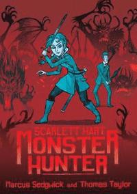 bokomslag Scarlett Hart: Monster Hunter