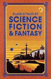 bokomslag Classic Tales of Science Fiction &; Fantasy