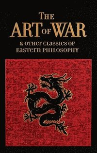 bokomslag The Art of War &; Other Classics of Eastern Philosophy