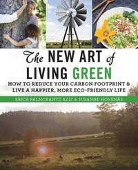 bokomslag The New Art of Living Green