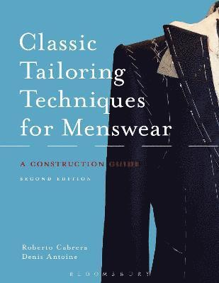 Classic Tailoring Techniques for Menswear 1