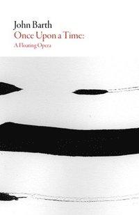 bokomslag Once Upon a Time - a Floating Opera