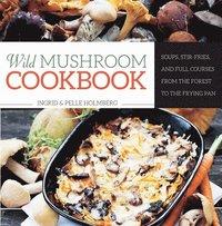 bokomslag Wild Mushroom Cookbook
