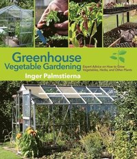 bokomslag Greenhouse Vegetable Gardening