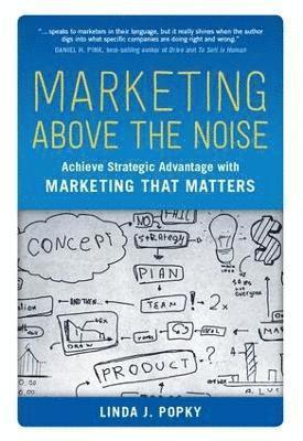 bokomslag Marketing Above the Noise