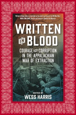 bokomslag Written in blood - courage and corruption in the appalachian war of extract