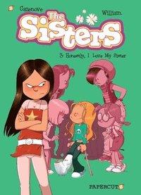 bokomslag The Sisters Vol. 3: Honestly, I Love My Sister