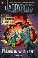 bokomslag Hardy boys adventures #2 - the deadliest stunt