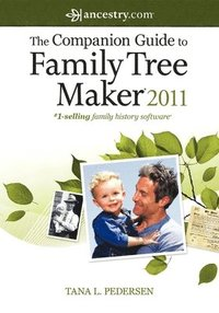 bokomslag The Companion Guide to Family Tree Maker 2011