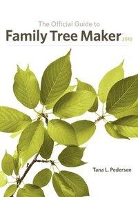 bokomslag Official Guide to Family Tree Maker (2010)