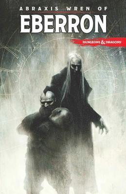 bokomslag Dungeons &; Dragons: Abraxis Wren of Eberron