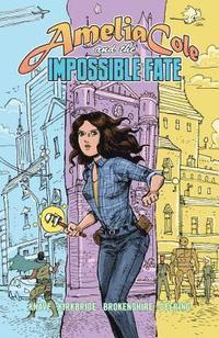 bokomslag Amelia Cole And The Impossible Fate