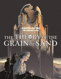 bokomslag The Theory Of The Grain Of Sand