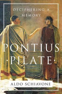 bokomslag Pontius pilate - deciphering a memory
