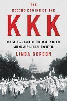 bokomslag Second Coming Of The Kkk - The Ku Klux Klan Of The 1920s And The American Political Tradition