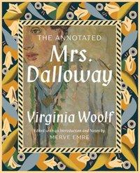 bokomslag The Annotated Mrs. Dalloway
