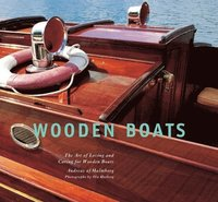 bokomslag Wooden Boats: The Art of Loving and Caring for Wooden Boats