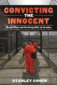 bokomslag Convicting the Innocent