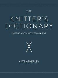 bokomslag The Knitter's Dictionary