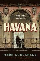 bokomslag Havana - a subtropical delirium