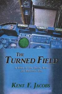bokomslag The Turned Field, a Novel of War