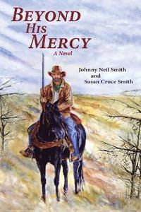 bokomslag Beyond His Mercy