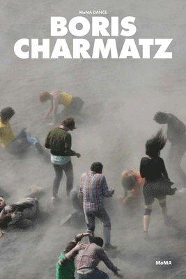 bokomslag Moma dance: boris charmatz