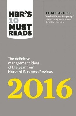 bokomslag Hbrs 10 must reads 2016 - the definitive management ideas of the year from