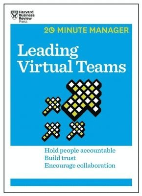 bokomslag Leading Virtual Teams (HBR 20-Minute Manager Series)
