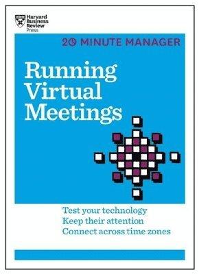bokomslag Running Virtual Meetings (HBR 20-Minute Manager Series)