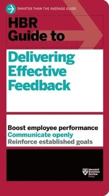 bokomslag HBR Guide to Delivering Effective Feedback (HBR Guide Series)
